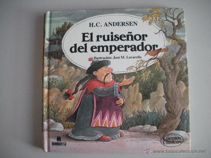 CUENTO DE - EL RUISEÑOR DEL EMPERADOR - (Tebeos y Comics - Bruguera - Cuadernillos Varios)