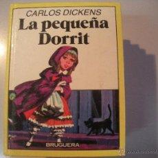 Tebeos: LIBRO DE - CARLOS DICKENS - LA PEQUEÑA DORRIT - BRUGUERA -. Lote 43065000