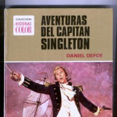 Tebeos: AVENTURAS DEL CAPITAN SINGLETON DE DANIEL DEFOE, COLECCIÓN HISTORIAS COLOR Nº 2, 1ª EDICIÓN 1975. Lote 43197768