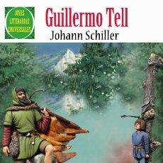 Tebeos: GUILLERMO TELL, JOHANN SCHILLER.. Lote 43241399