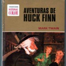 Tebeos: COLECCION HISTORIAS COLOR Nº 4 AVENTURAS DE HUCK FINN. MARK TWAIN. GRANDES AVENTURAS. Lote 43433790