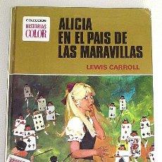 Tebeos: ALICIA EN EL PAÍS DE LAS MARAVILLAS. EDT. BRUGUERA. 1973. PRIMERA EDICIÓN.. Lote 43605621