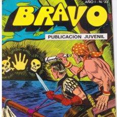 Tebeos: BRAVO. Nº 33. EL CACHORRO. Nº 17. FANTASMAS EN LA NOCHE. BRUGUERA 1976. Lote 43760248