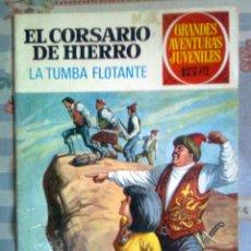 Tebeos: CORSARIO DE HIERRO- GRANDES AVENTURAS JUVENILES- Nº 49- ´LA TUMBA FLOTANTE`-BUENO-1973- 2313. Lote 182129511