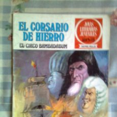 Livros de Banda Desenhada: CORSARIO DE HIERRO-JOYAS LITERARIAS-SERIE ROJA- Nº 11 -EL CIRCO BAMBADABUM-DIFÍCIL-AMBRÓS-1978-2074. Lote 44091664