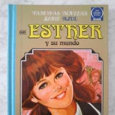 Tebeos: FAMOSAS NOVELAS SERIE AZUL - ESTHER Y SU MUNDO - Nº 6 - ED. BRUGUERA - 3ª EDICIÓN (REVISADA) - 1985. Lote 44107640