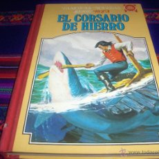 Tebeos: CORSARIO DE HIERRO FAMOSAS NOVELAS TOMO IV. BRUGUERA 1ª EDICIÓN 1979. DIFÍCIL!!!!!. Lote 44138109