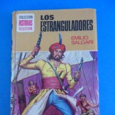 Tebeos: LOS ESTRANGULADORES EDICIÓN ILUSTRADA -- EMILIO SALGARI -. Lote 44162338