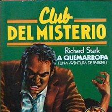 Tebeos: CLUB DEL MISTERIO Nº 30 A QUEMARROPA, 1981 BRUGUERA ILUSTRADO 23,50 X 17,50 CM. Lote 44358858