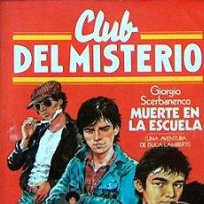 Tebeos: CLUB DEL MISTERIO Nº 36 MUERTE EN LA ESCUELA, 1981 BRUGUERA ILUSTRADO 23,50 X 17,50 CM. Lote 44358955