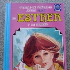 Tebeos: ESTHER Y SU MUNDO -- TOMO 3 -- FAMOSAS NOVELAS SERIE AZUL -- 2ª EDICION 1981 -- BRUGUERA --. Lote 44359630
