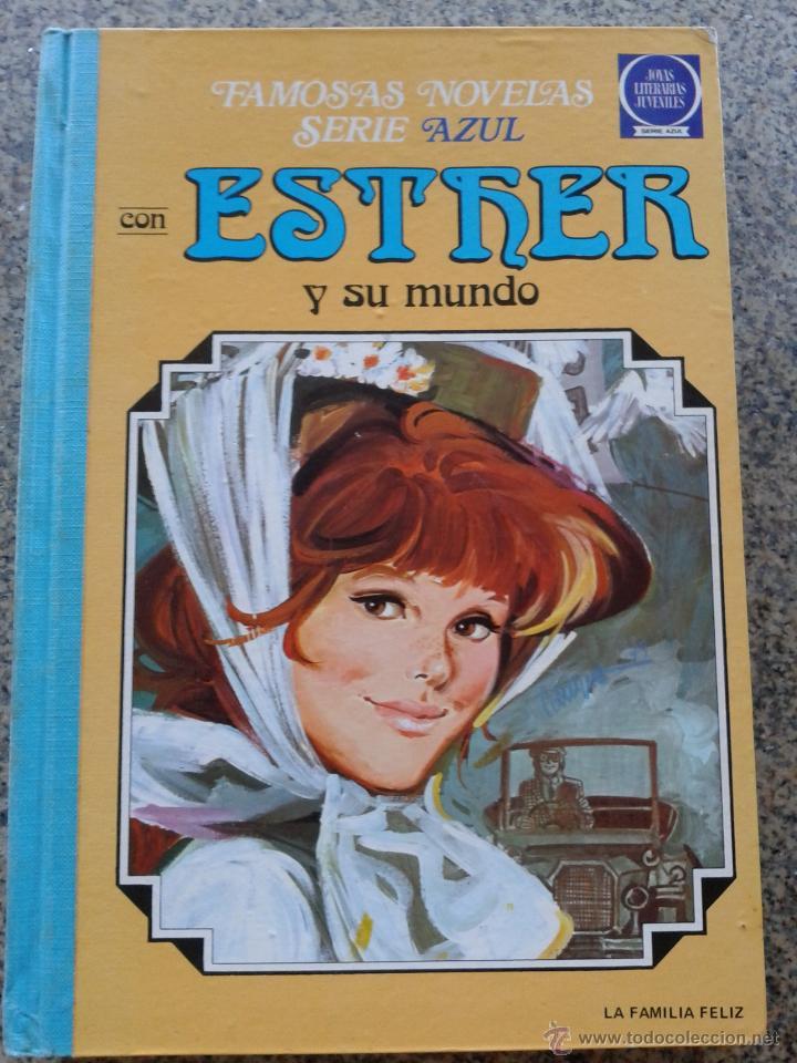 ESTHER Y SU MUNDO -- TOMO 4 -- FAMOSAS NOVELAS SERIE AZUL -- 1ª EDICION 1980 -- BRUGUERA -- (Tebeos y Comics - Bruguera - Esther)