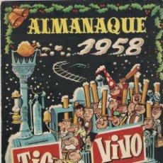 Tebeos: TIO VIVO. ALMANAQUE DE 1958. Lote 45047184