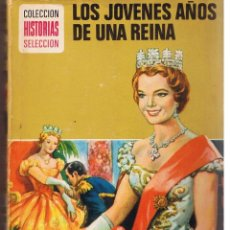 BDs: COLECCION HISTORIAS SELECCIÓN. SERIE HISTORIA Y BIOGRAFIA. Nº 8. LOS JÓVENES AÑOS DE. BRUGUERAS 1974. Lote 45063296