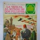 Tebeos: JOYAS LITERARIAS JUVENILES Nº 164 LA VUELTA AL MUNDO DE DOS PILLETES. H. DE LA VAULZX. GALOPIN TDKC2. Lote 45144867