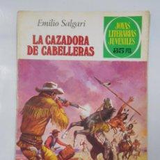 Tebeos: JOYAS LITERARIAS JUVENILES Nº 206. LA CAZADORA DE CABELLERAS. EMILIO SALGARI. TDKC2. Lote 45146151