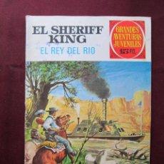 Tebeos: EL SHERIFF KING. EL REY DEL RIO. GRANDES AVENTURAS JUVENILES Nº 51. BRUGUERA. 1ª EDICIÓN 1973 TEBENI. Lote 45187494
