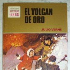 Tebeos: COLECCIÓN HISTORIAS COLOR - EL VOLCÁN DE ORO - JULIO VERNE - ED. BRUGUERA - 1ª EDICIÓN - 1978. Lote 45207163