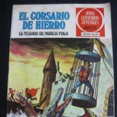 Tebeos: EL CORSARIO DE HIERRO. Nº 6. EL TESORO DE MARCO POLO. JOYAS LITERARIAS SERIE ROJA. 1977. Lote 45216649