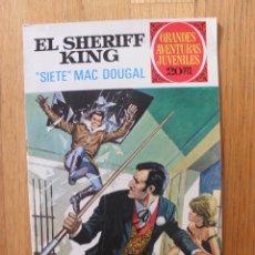 Tebeos: SHERIFF KING, SIETE MAC DOUGAL, 2 EDICION, NUMERO 22 GRANDES AVENTURAS JUVENILES. Lote 45272986