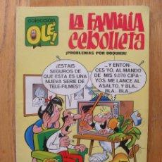 Tebeos: LA FAMILIA CEBOLLETA PROBLEMAS POR DOQUIER, 1 EDICION,1971. Lote 45290639