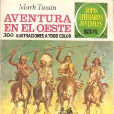 Tebeos: AVENTURA EN EL OESTE - MARK TWAIN - Nº 58 - JOYAS LITERARIAS JUVENILES - 1ª EDICIÓN 1972. Lote 45313555