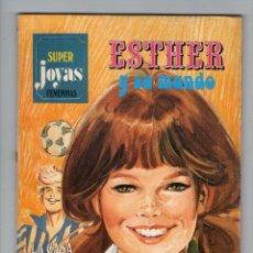 Tebeos: SUPER JOYAS FEMENINAS - SERIE AZUL - Nº 14 - ESTHER Y SU MUNDO - EDITORIAL BRUGUERA - AÑO 1979.. Lote 45373402