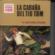 Tebeos: LA CABAÑA DEL TIO TOM - COLECCION HISTORIAS COLOR Nº1 TOMO BRUGUERA TAPA DURA 2ª EDICION 1975. Lote 45915011