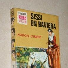 Tebeos: SISSI EN BAVIERA - COLECCION HISTORIAS SELECCION BRUGUERA - ZPW - 7ª EDICION 1973. Lote 45982345