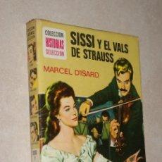 Tebeos: SISSI Y EL VALS DE STRAUSS - COLECCION HISTORIAS SELECCION - BRUGUERA - ZPW - 7ª EDICION 1976. Lote 45982400
