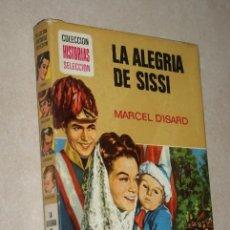 Tebeos: LA ALEGRÍA DE SISSI - MARCEL D'ISARD - BRUGUERA - COLECCION HISTORIAS SELECCION - ZPW - 8ª ED - 1975. Lote 45982418