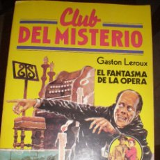 Tebeos: CLUB DEL MISTERIO, NÚM. 97 EL FANTASMA DE LA OPERA GASTON LEROUX. Lote 46374114