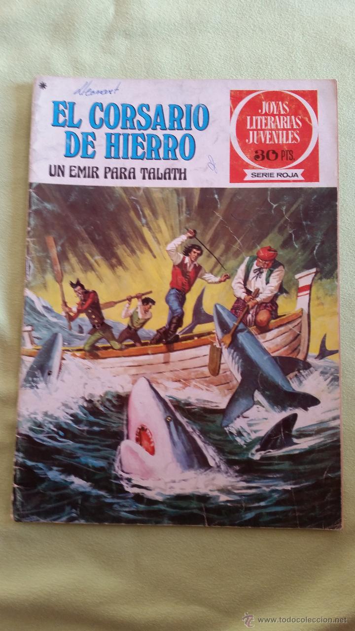 JOYAS LITERARIAS JUVENILES 30PTS S.ROJA-EL CORSARIO DE HIERRO/UN EMIR PARA TALATH N.23, 1978 1ED (Tebeos y Comics - Bruguera - Corsario de Hierro)