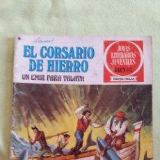 Tebeos: JOYAS LITERARIAS JUVENILES 30PTS S.ROJA-EL CORSARIO DE HIERRO/UN EMIR PARA TALATH N.23, 1978 1ED. Lote 46892752