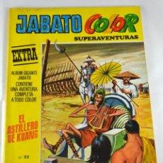 Tebeos: * JABATO COLOR EXTRA * Nº 22 - SEGUNDA EPOCA - EDITORIAL BRUGUERA * AÑO 1976 * EL ASTILLERO DE KUANG. Lote 46968663