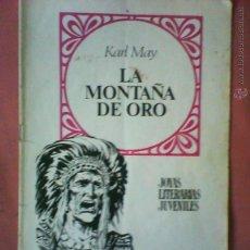 Tebeos: KARL MAY LA MONTAÑA DE ORO - LE FALTA PORTADA. Lote 47104823