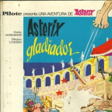Tebeos: 590.- ASTERIX GLADIADOR-EDITORIAL BRUGUERA-PILOTE-BARCELONA 1968. Lote 47336947
