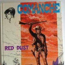 Tebeos: COMANCHE RED DUST - CÓMIC JET BRUGUERA - DEL OESTE - 1ª EDICIÓN 1983 HERMANN GREG TAPA DURA AÑOS 80. Lote 47430748