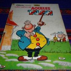 Tebeos: PILOTE, LAS IDEAS DE AQUILES TALON. BRUGUERA 1968. GREG. TAPA DURA Y RARO.. Lote 47448269