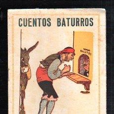 Tebeos: CUENTOS BATURROS. EDITORIAL EL GATO NEGRO, BARCELONA.. Lote 47464759
