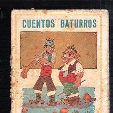 Tebeos: CUENTOS BATURROS. EDITORIAL EL GATO NEGRO, BARCELONA.. Lote 47464793