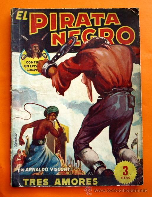 EL PIRATA NEGRO - Nº 45 - TRES AMORES - POR ARNALDO VISCONTI - EDITORIAL BRUGUERA - (Tebeos y Comics - Bruguera - Otros)