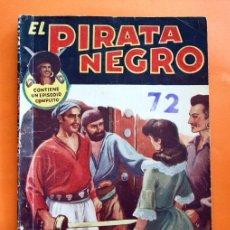 Tebeos: EL PIRATA NEGRO - Nº 72 - LA DAMA DEL MESON - POR ARNALDO VISCONTI - EDITORIAL BRUGUERA -. Lote 47564830