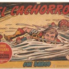 Tebeos: COMIC EL CACHORRO Nº167. Lote 47920237