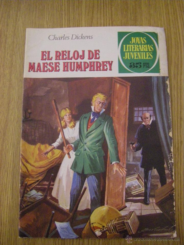 JOYAS LITERARIAS JUVENILES BRUGUERA Nº 216 - EL RELOJ DE MAESE HUMPHREY - 1ª EDICION 1979 (Tebeos y Comics - Bruguera - Joyas Literarias)
