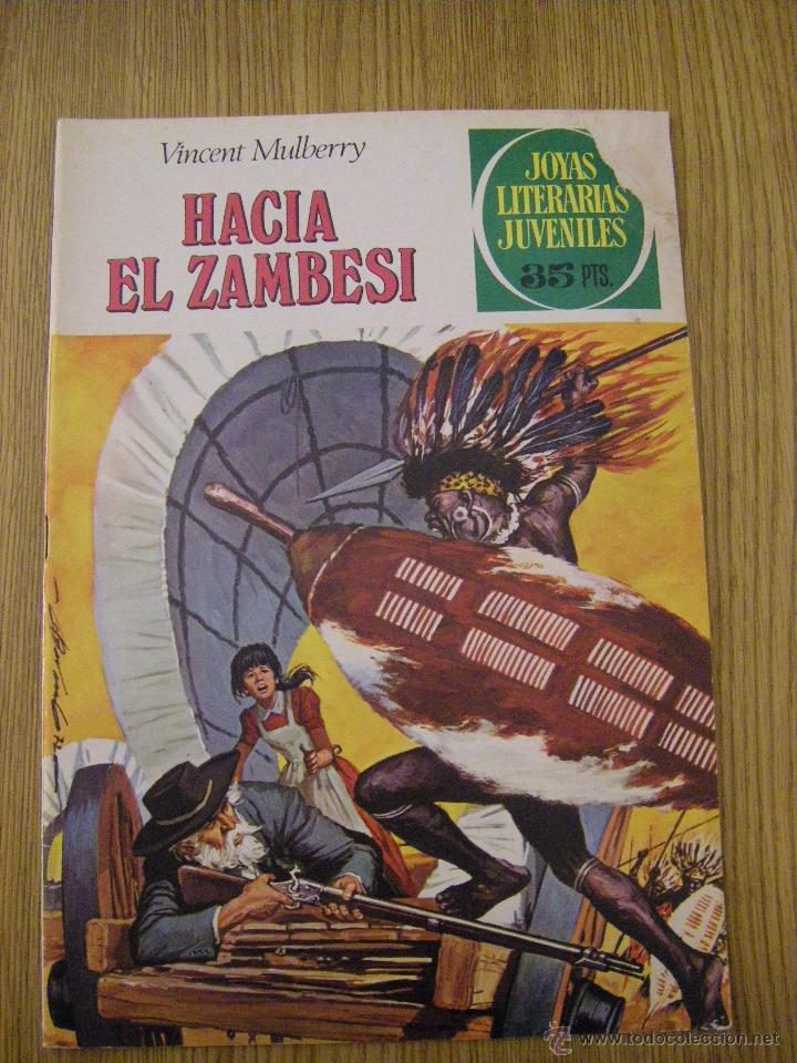JOYAS LITERARIAS JUVENILES BRUGUERA Nº 49 - HACIA EL ZAMBESI - 4ª EDICION 1979 (Tebeos y Comics - Bruguera - Joyas Literarias)