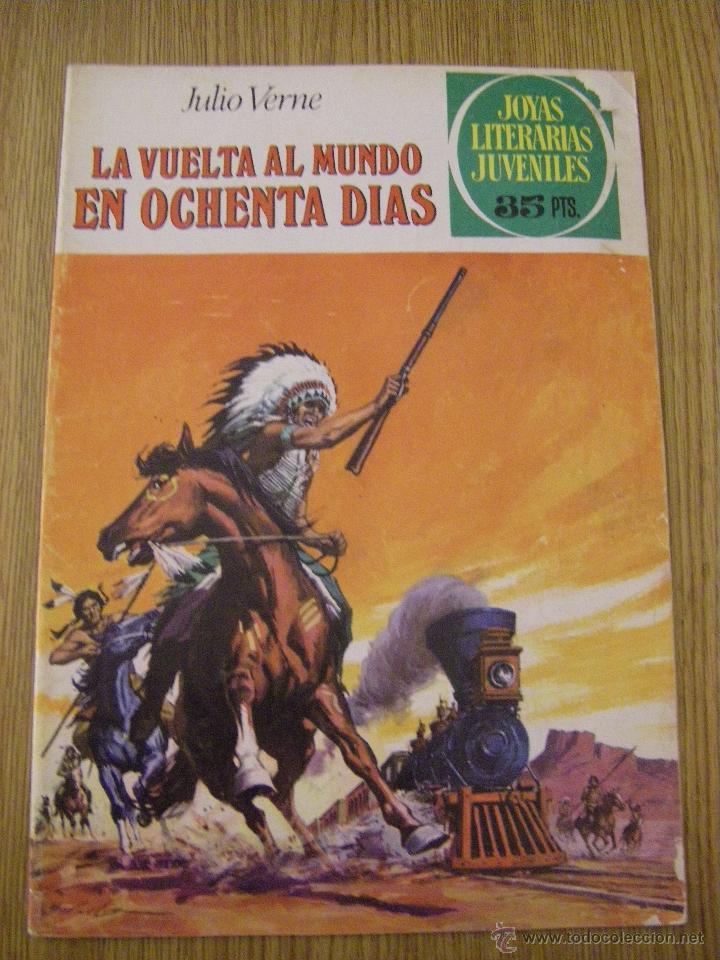 JOYAS LITERARIAS JUVENILES BRUGUERA Nº 17 - LA VUELTA AL MUNDO EN OCHENTA DIAS - 5ª EDICION 1979 (Tebeos y Comics - Bruguera - Joyas Literarias)
