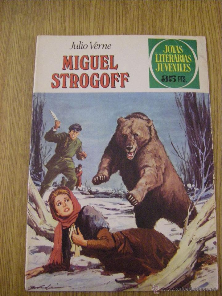 JOYAS LITERARIAS JUVENILES BRUGUERA Nº 1 - MIGUEL STROGOFF - 4ª EDICION 1979 (Tebeos y Comics - Bruguera - Joyas Literarias)