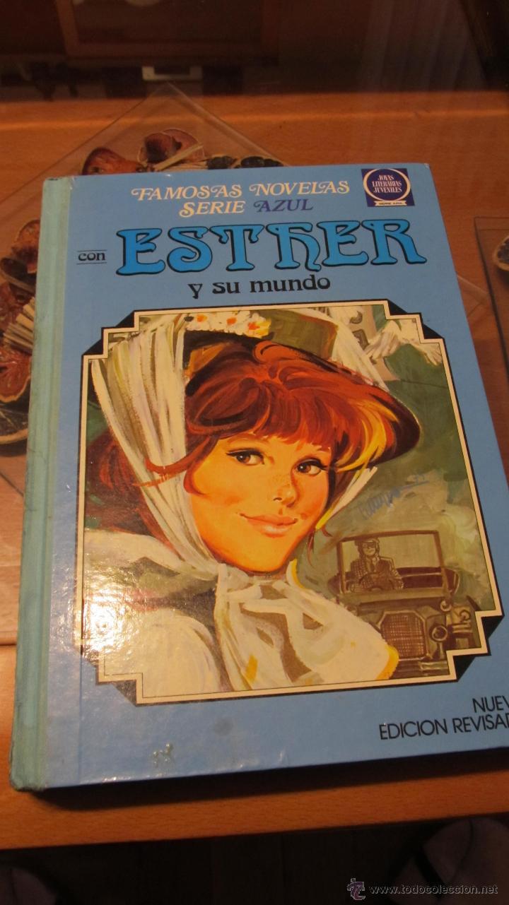 M69 FAMOSAS NOVELAS SERIE AZUL ESTHER Y SU MUNDO NUMERO 4 BRUGUERA TERCERA EDICION (Tebeos y Comics - Bruguera - Esther)