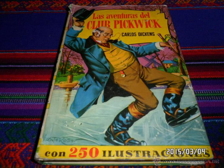 LAS AVENTURAS DEL CLUB PICKWICK COL. HISTORIAS 2ª ED. 1964. BRUGUERA. REGALO CUENTOS DE NAVIDAD. (Tebeos y Comics - Bruguera - Historias Selección)